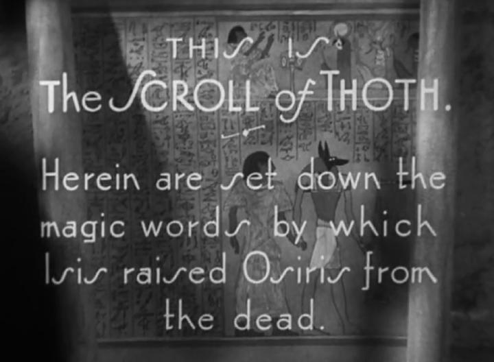 1932 年電影《 木乃伊 》開頭,關於「 托特卷軸 」的字卡,對觀眾頗貼心。