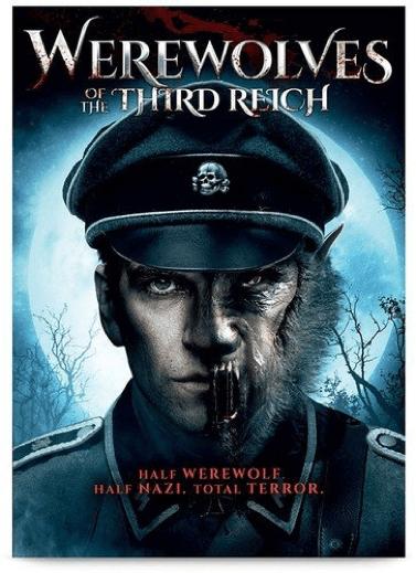 由安德魯瓊斯執導的 2017 年電影《第三帝國的狼人》海報,