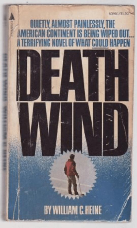 美蘇爭鬥背景的 70 年代病毒末日小說《最後一個加拿大人》美版書名為《死亡之風》。