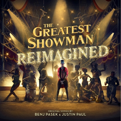 「大娛樂家 電影原聲帶 全球慶功版」(The Greatest Showman - Reimagined)