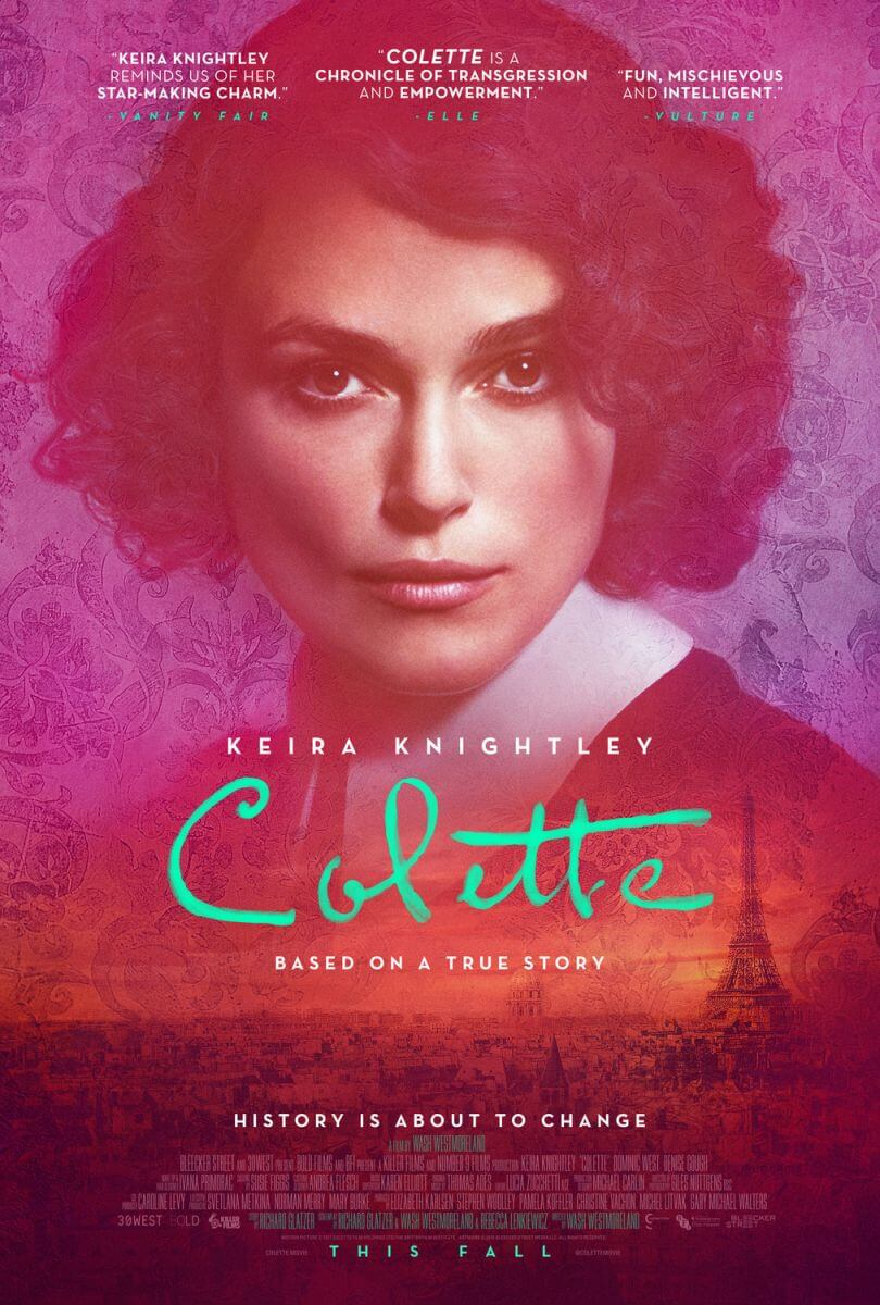《科萊特》(Colette), 由 綺拉奈特莉 飾演 法國傳奇女作家 科萊特