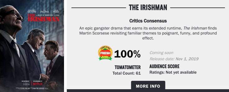 美國大導馬丁史柯西斯新作《愛爾蘭人》無可挑惕,在爛番茄網站上仍維持 100% 的新鮮度。