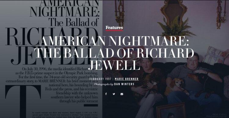 1997 年浮華世界 (Vanity Fair) 雜誌的一篇專題報導《美國噩夢:李察朱威爾的哀歌》(American Nightmare: The Ballad Of Richard Jewell)