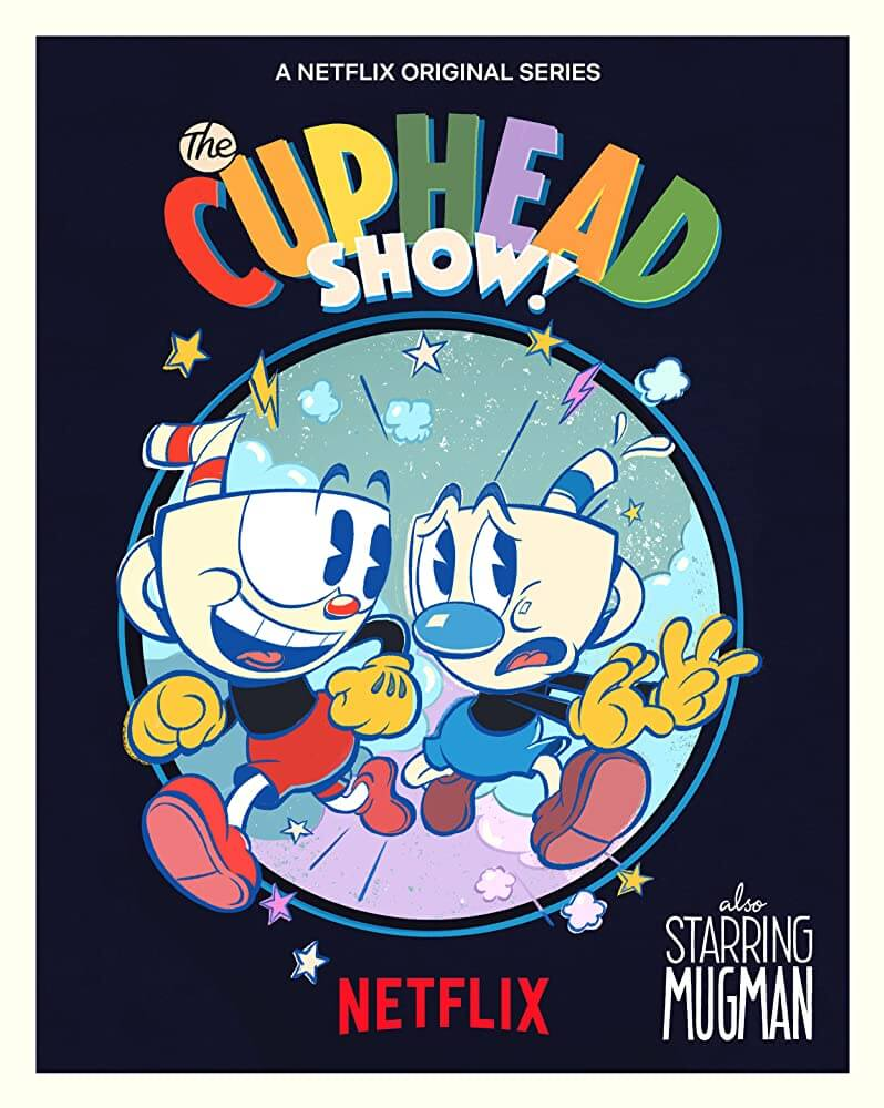 Netflix 動畫影集《The Cuphead Show》海報。