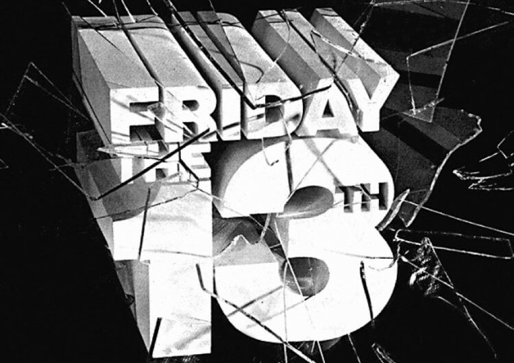 《13 號星期五》(Friday the 13th) 。