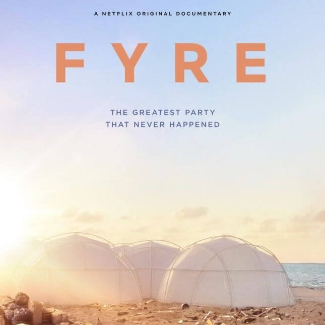 《Fyre:國王的豪華音樂節》(Fyre: the greatest party that never happened)