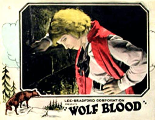 1925 年的「狼之血」(Wolf Blood)