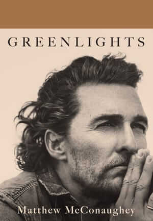 奧斯卡影帝馬修麥康納回憶錄《Greenlights》。