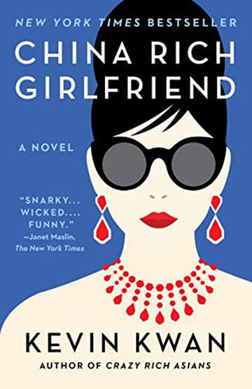 小說《 瘋狂亞洲富豪 》續集:《 中國富女友 》。