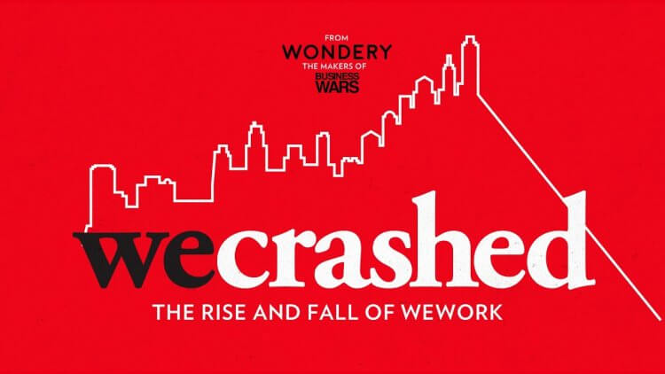 Podcast 廣播節目《WeCrash: The Rise and Fall of WeWork》即將改編 Apple TV+ 串流影集。