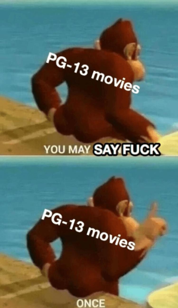 如果電影裡說了一次 Fuck,就是 PG-13,說了兩次,就是 R 級。