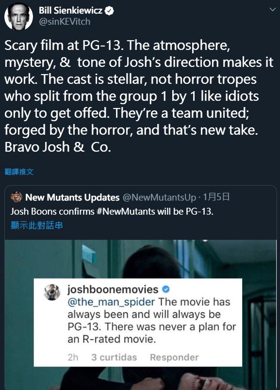 《變種人》原著漫畫作者比爾辛克維奇讚許喬許布恩運用 PG-13 的尺度,將恐怖氛圍營造得相當到位。