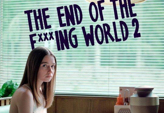 《去他X的世界末日》(The End of the F***ing World) 第二季即將登場